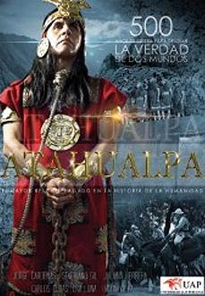 Atahualpa La Caída del Imperio Inca